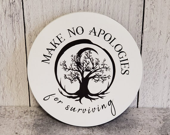 "Make No Apologies for Surviving Car Magnet 5"" x 5"""