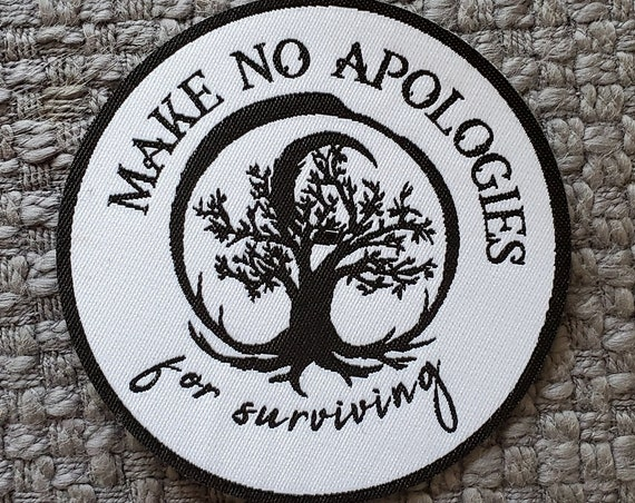 Make No Apologies Woven Sew-On Patch 3""