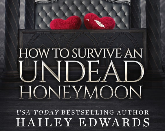 Signed Edition of How to Survive an Undead Honeymoon