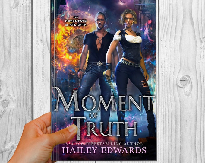 Signed Edition of Moment of Truth (The Potentate of Atlanta, Book 5)