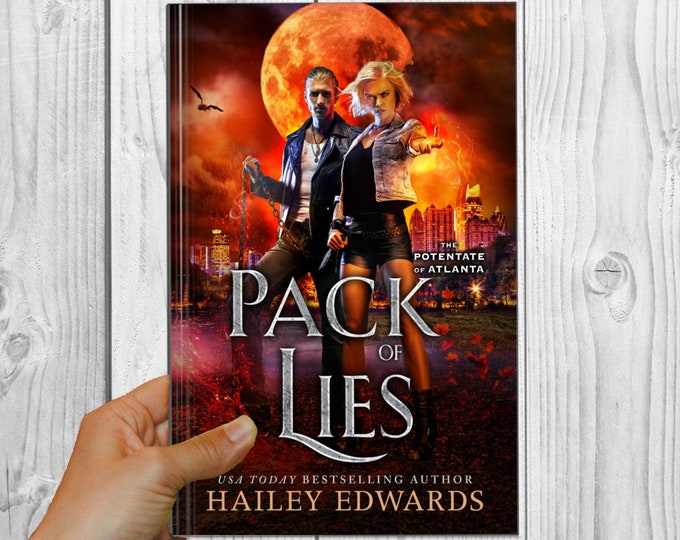 Signed Edition of Pack of Lies (The Potentate of Atlanta, Book 2)