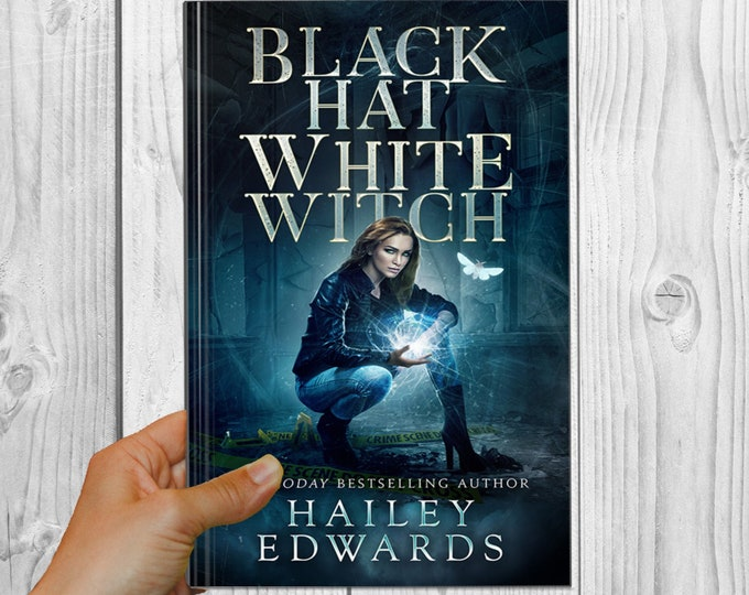 Signed Edition of Black Hat, White Witch (Black Hat Bureau, Book 1)