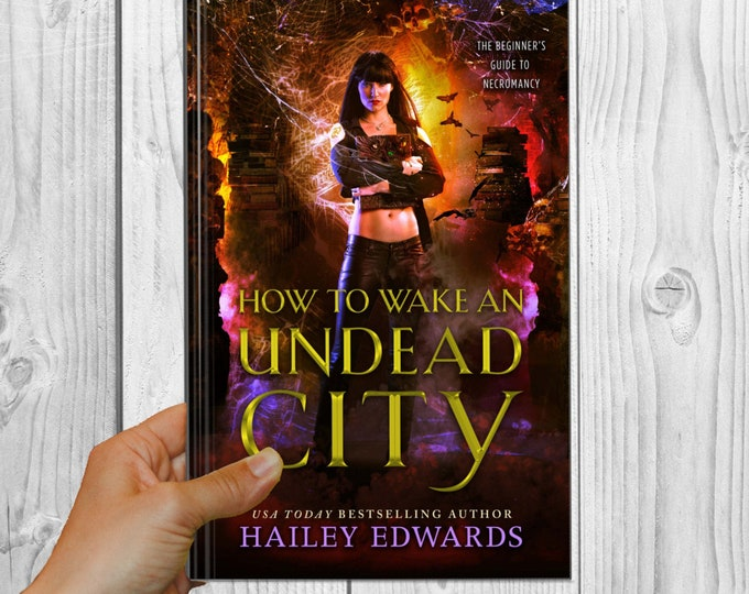Signed Edition of How to Wake an Undead City (TBGTN, Book 6)