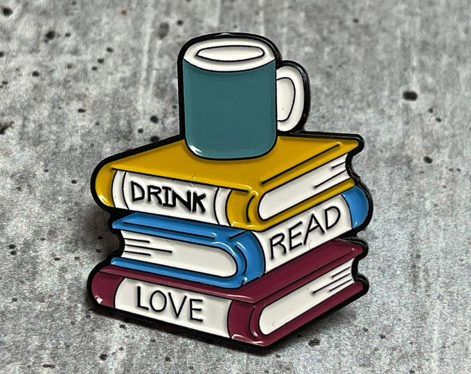 Drink Read Love Metal Pin