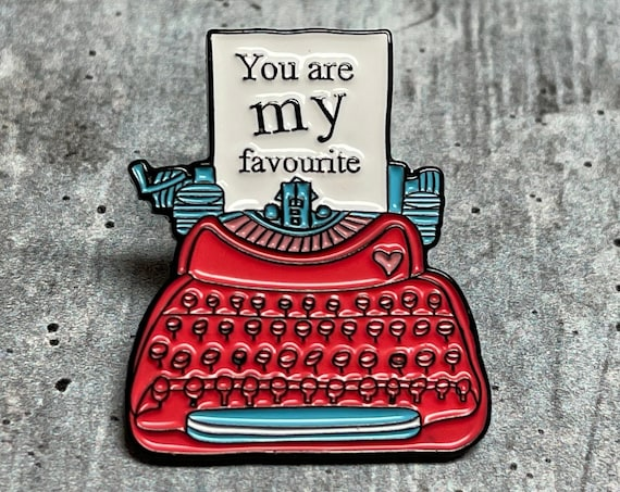 You are My Favorite Metal Pin