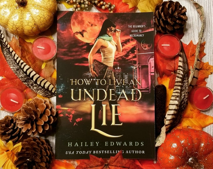 Signed Edition of How to Live an Undead Lie
