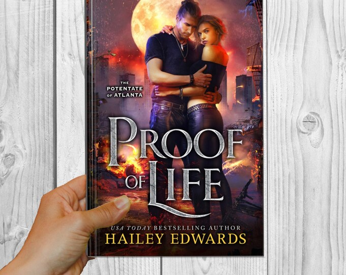 Signed Edition of Proof of Life (Potentate of Atlanta, Book 4)