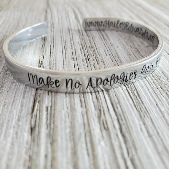 Make No Apologies for Surviving Hand-Stamped Aluminum Cuff Bracelet