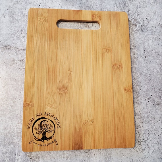 """Make No Apologies for Surviving 9"""" x 12"""" Bamboo Cutting Board"""