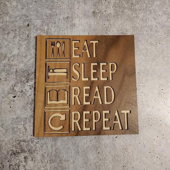 Eat|Sleep|Read|Repeat Mini Sign
