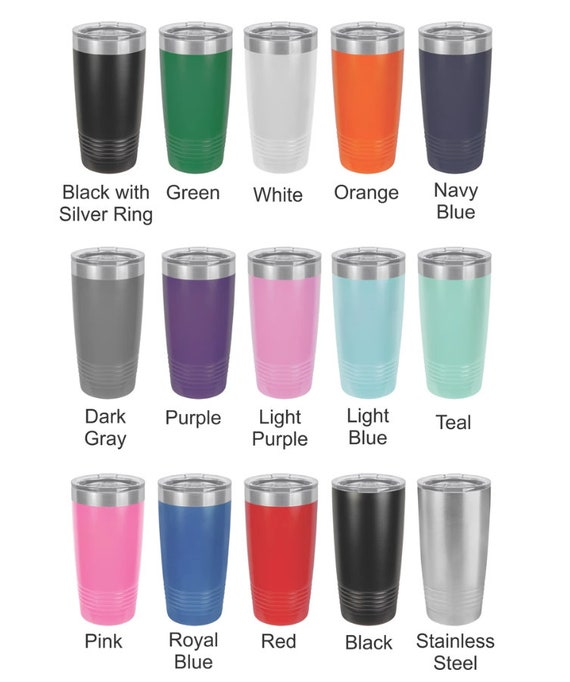 Choose your own 20oz Stainless Steel Tumbler!
