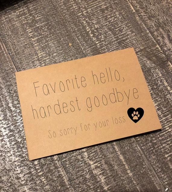 Favorite Hello Hardest Goodbye Pet Sympathy Pet Loss Card Etsy