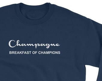 62487bef306c9 Champagne Breakfast of Champions