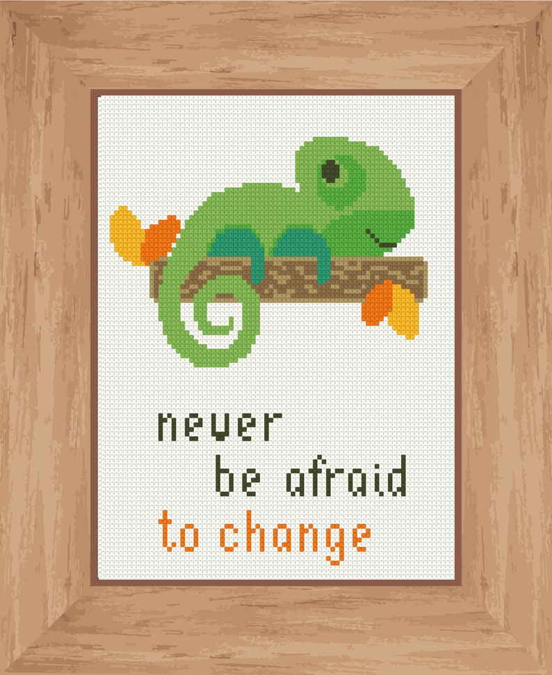 Never be afraid to change chameleon cross stitch PDF pattern Exotic cute chameleon art Abstract nature decoration Diy cross stitch