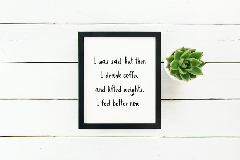 Fitness Quote Coffee And Weights Weight Lifting Art Etsy
