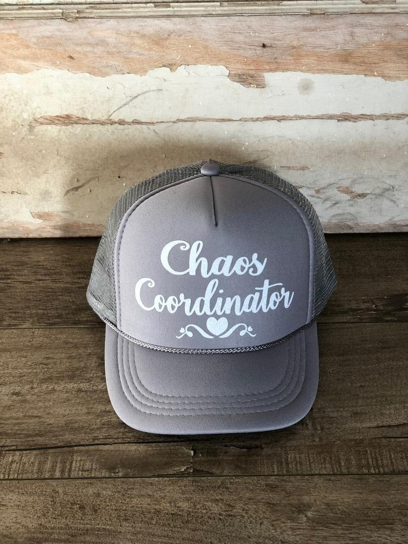 6727b363b61 Chaos Coordinator Trucker Hat, Gray Trucker Hat, hats, caps, White Glitter  Graphic designs, Vinyal Design Caps