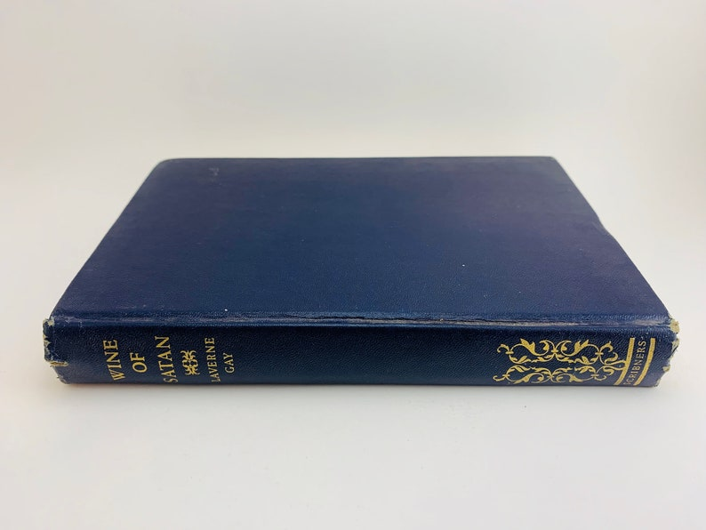 1949 Wine of Satan by Laverne Gay  First Edition image 0