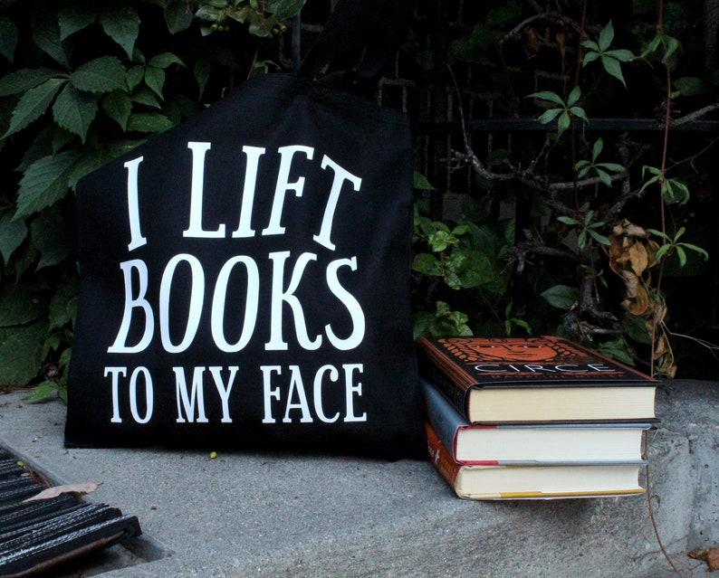 I Lift Books To My Face Custom Black Tote Bag For Books