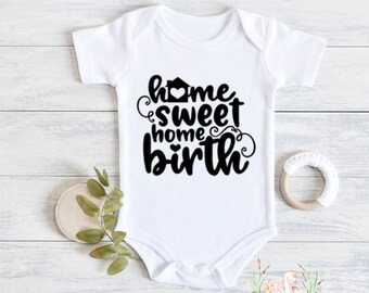 Personalized Born at Home Infant Bodysuit Home Birth Midwife Doula Customizable with Baby Name and Birth Date Infant Toddler T-shirt
