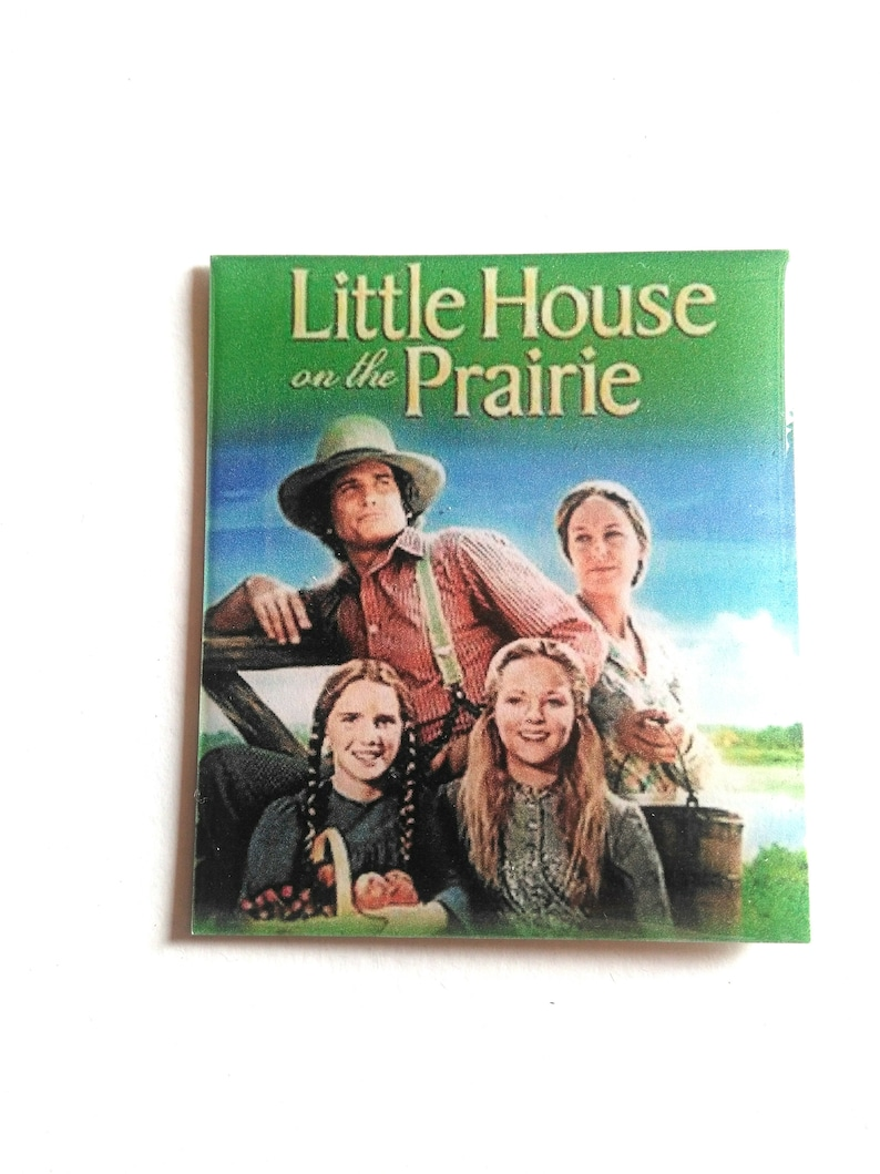 Fridge magnet refrigerator Magnet from the TV series Little House on the Prairie The House on the Prairie