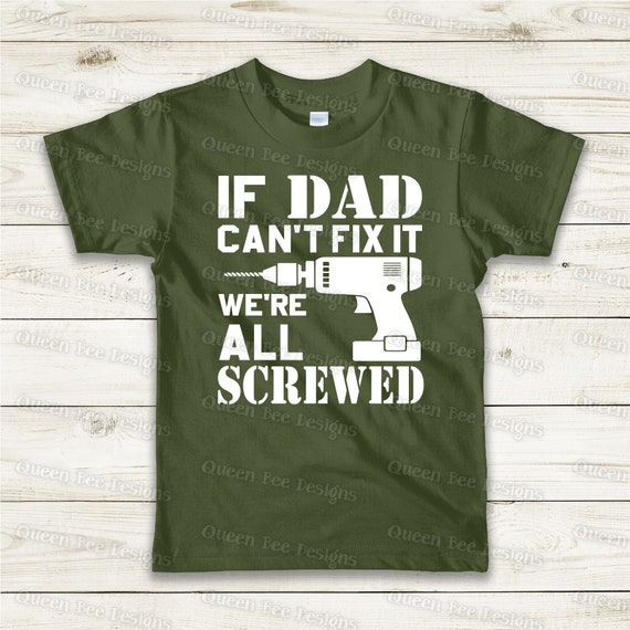 If Dad Can T Fix It Svg Fathers Day Svg Dad Svg Daddy Svg Etsy