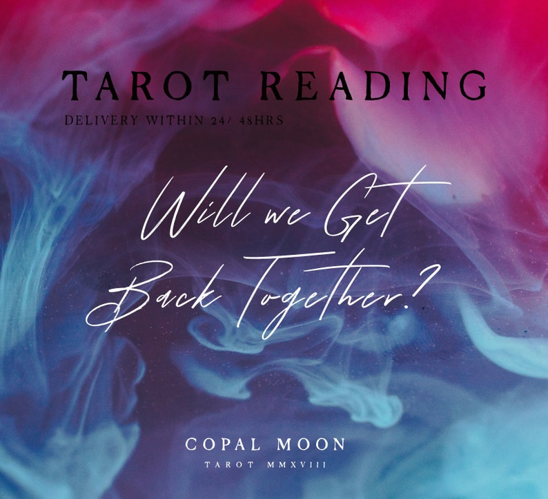 IN-DEPTH Detailed Will We Get Back Together Tarot Reading   Same Day    Oracle Avalible