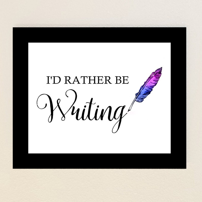 Printable Inspirational Writing Quote Wall Art I'd image 0