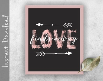 ee29baa52a9cb6 Love Finds A Way Printable Motivational Quote