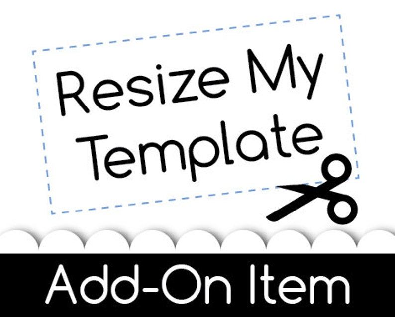 Resize My Template Add-On
