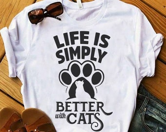0570902487 Life Is Better with Cats Shirt, Womens Cat Tshirt, Cat Lovers Gift, Cat  Lady Gift, Funny Cat Shirt, Cat Mom Shirt, Cat Owner, Meow Shirt,