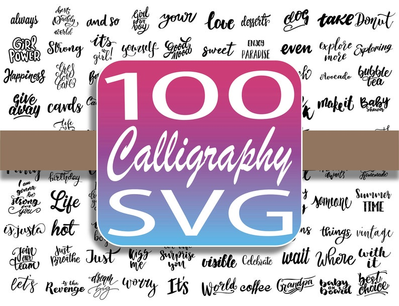 100 Calligraphy svg cut files image 0