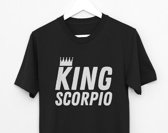King Scorpio Shirt Zodiac Sign Tshirt Birthday Gift For Men