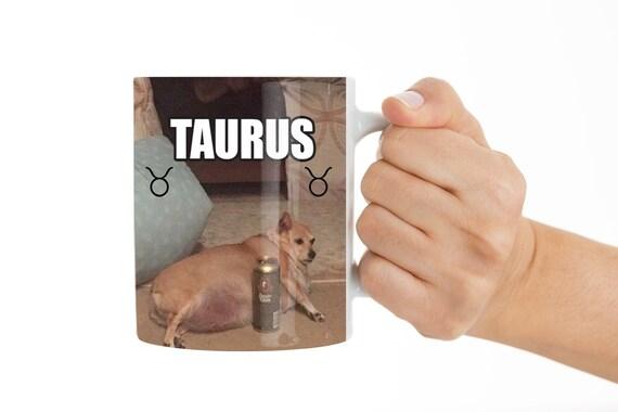 Taurus Mug Funny Mug Dog Mug Dogs As Zodiac Signs Funny Zodiac Etsy