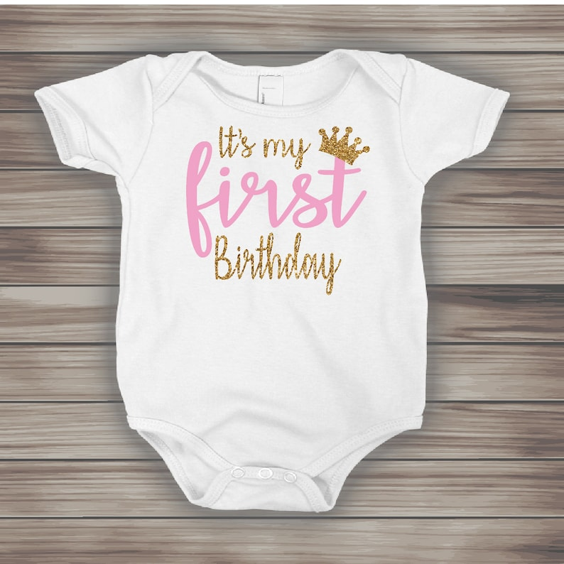 Its My First Birthday Onesie FREE SHIPPINGPink And Gold