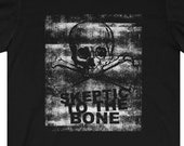 Skeptic To The Bone T-Shirt, Ghost Hunter, Paranormal, Demon, Vampire