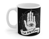I'm Psychic Mug 11oz, Ghost Hunter, Paranormal