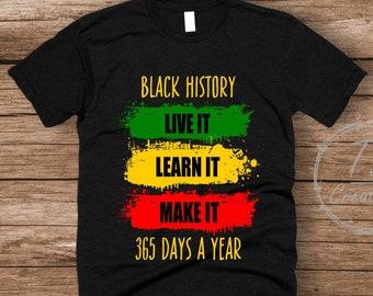 adcb783c1b2 Black History 365 Shirt