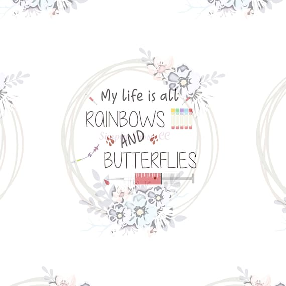 My Life Is All Rainbows And Butterflies Nurse Png Digital Etsy