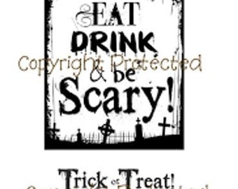 Eat Drink and Be Scary Sentiment Unmounted Rubber Stamps