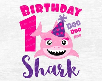 Shark 1st Birthday Svg Girl Dxf Eps Baby First Clipart One Year Old Shirt Cut Files