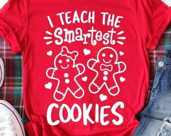 Christmas Svg, I Teach the Smartest Cookies Svg, Gingerbread Svg Dxf Eps Png, Teacher Shirt Design, Funny Quote Cut Files, Silhouette Cricut