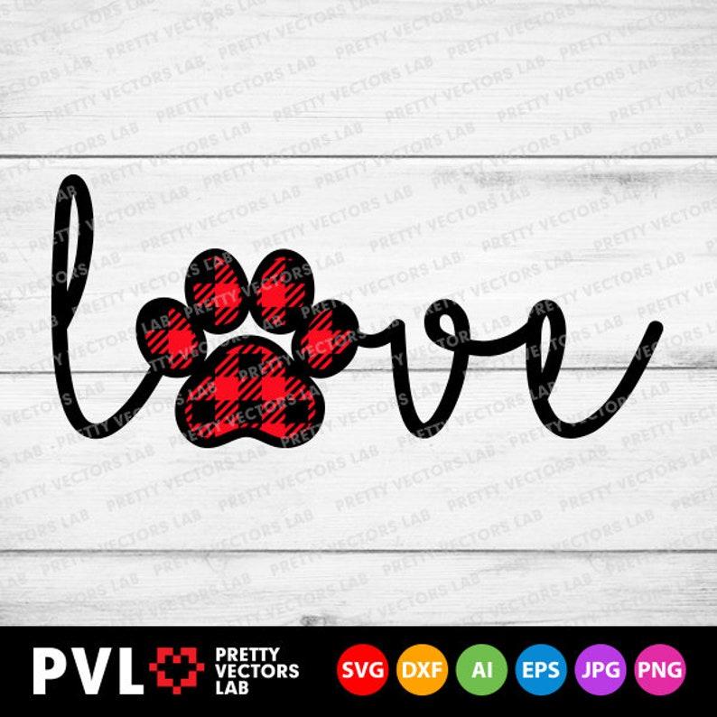 Download Love Paw Print Svg Buffalo Plaid Paw Svg Valentine's Day ...