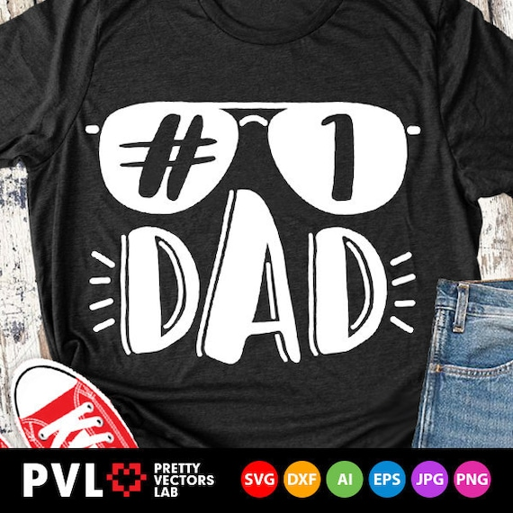 Number One Dad Svg Father S Day Svg 1 Dad Quote Svg Dxf Etsy