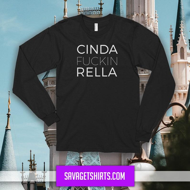 CINDA FUCKIN RELLA Long Sleeve T-Shirt image 1