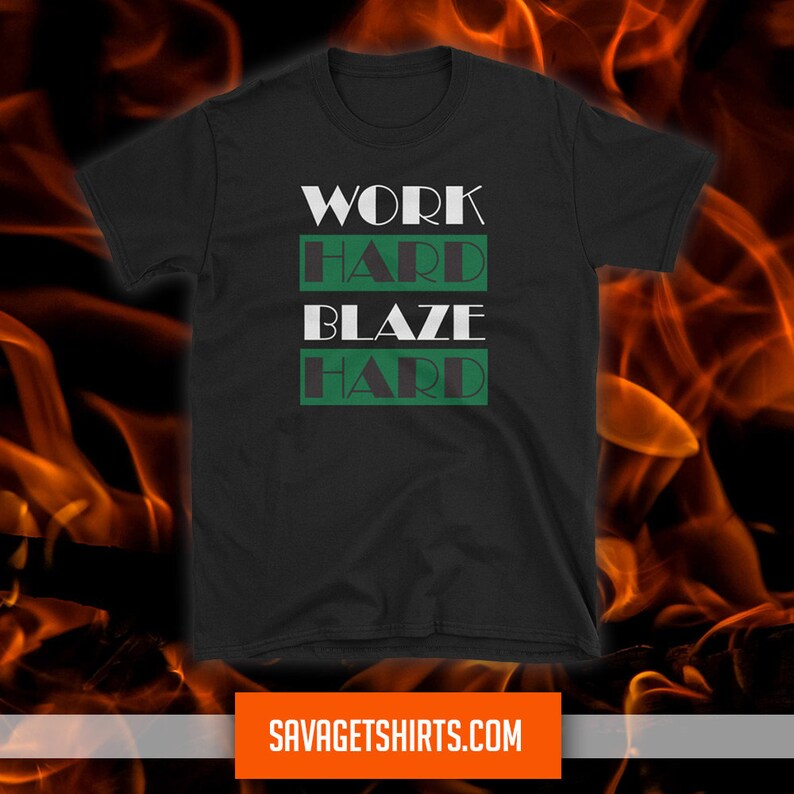 Work HARD BLAZE HARD Short-Sleeve T-shirt image 1