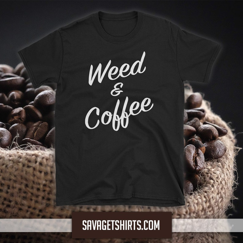 WEED AND COFFEE Short-Sleeve T-Shirt image 1