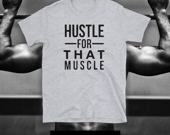 HUSTLE For That MUSCLE Short-Sleeve Unisex TSHIRT