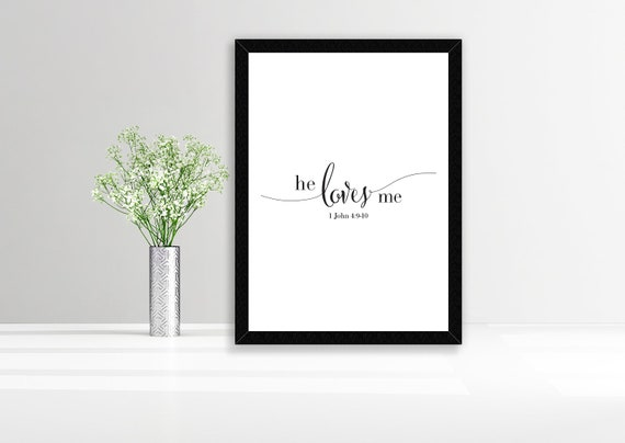 He Loves Me, 1 John 4:9-10, Printable Bible Verse, Instant Download,  Scripture Art Printable, Christian Quote Poster, Faith Wall Art, Love