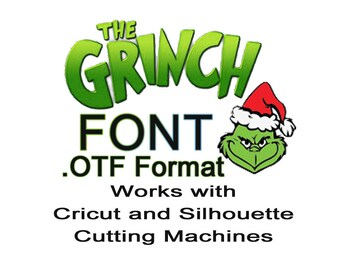 Grinch OTF Font IDr Seuss Grinch Movie Fonts Letters Cricut Design and Silhouette Cameo Fonts