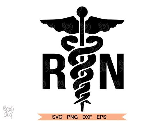 Rn Svg Registered Nurse Logo For Silhouette Cricut Caduceus Etsy